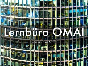 Lernbüro OMAI 1.HAS